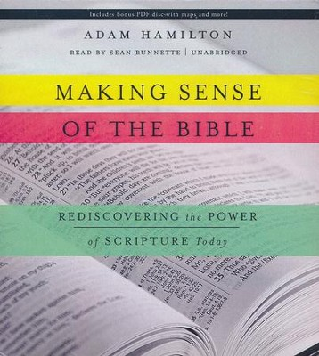 Making Sense of the Bible: Rediscovering the Power of Scripture Today - Unabridged audiobook on CD  -     Narrated By: Sean Runnette     By: Adam Hamilton