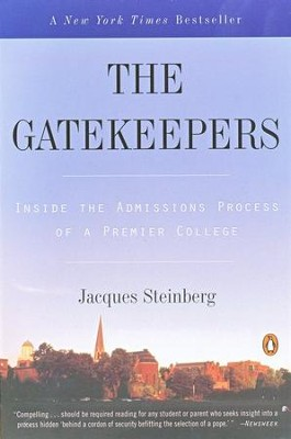 The Gatekeepers  -     By: Jacques Steinberg
