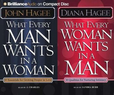 What Every Man Wants in a Woman/What Every Woman Wants in a Man - Audiobook on CD          -     Narrated By: J. Charles, Sandra Burr     By: John Hagee, Diana Hagee