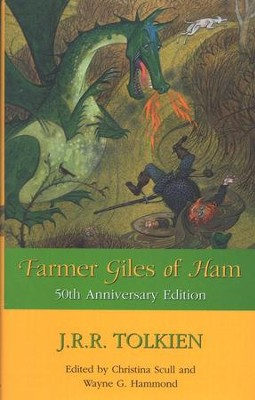 Farmer Giles of Ham, 50th Anniversary Edition   -     By: J.R.R. Tolkien
