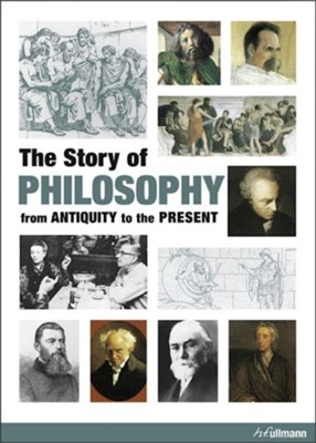 The Story Of Philosophy: From Antiquity to the Present  -     By: Christoph Delius, Matthias Gatzmeier, Deniz Sertcan