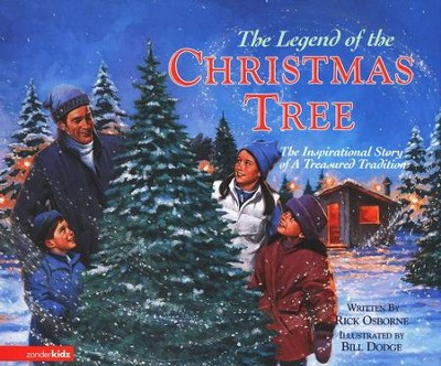 The Legend of the Christmas Tree Picture Book, Ages 4-8  -     By: Rick Osborne