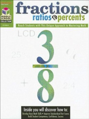 Middle School Collection: Math Fractions, Ratios & Percents  -