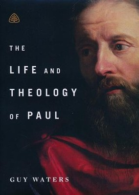 The Life and Theology of Paul DVD   -     By: Guy Waters