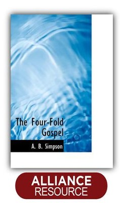 The Four-Fold Gospel   -     By: A.B. Simpson