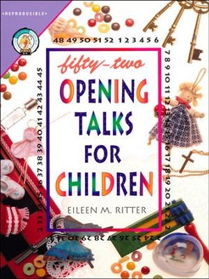 Fifty-Two Opening Talks for Children  -     By: Eileen Ritter
