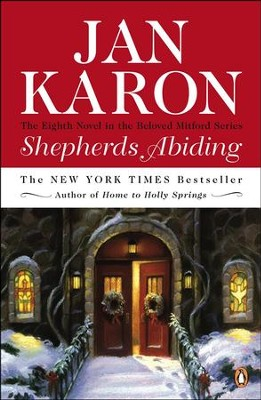 Shepherd's Abiding #8   -     By: Jan Karon