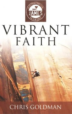 Vibrant Faith: James  -     By: Chris Goldman