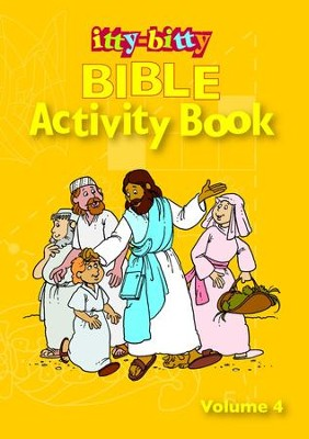 Itty-Bitty Bible Activity Book: Volume 4   -