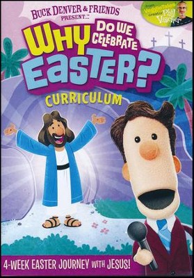 Buck Denver Asks ... Why Do We Celebrate Easter?  Curriculum  -
