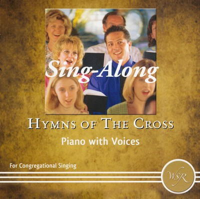 Sing-Along Hymns of the Cross-Piano with Voices   -