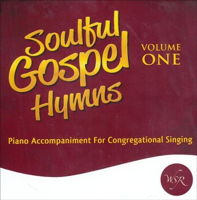 Soulful Gospel Hymns, Volume One   -