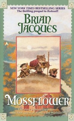 Mossflower  -     By: Brian Jacques