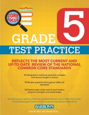 Grade 5, Test Practice for Common Core  -     By: Lisa M. Hall, Sheila Frye