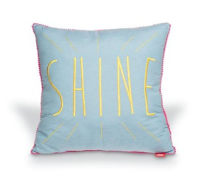 Shine--Affirmation Pillow   -