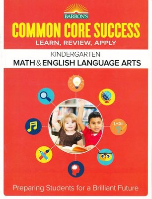 Barron's Common Core Success: Math & English Language Arts, Kindergarten  -