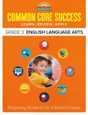 Barron's Common Core Success: English Language Arts, Grade 3  -
