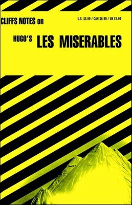 CliffsNotes on Hugo's Les Miserables  -     By: George Klin, Amy Louise Marsland