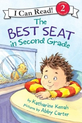 The Best Seat in Second Grade  -     By: Katharine Kenah     Illustrated By: Abby Carter
