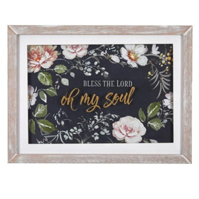 Bless the Lord, Oh My Soul Wall Plaque  -
