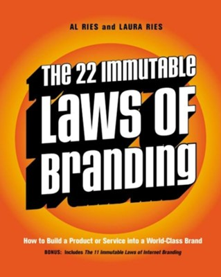The 22 Immutable Laws of Branding   -     By: Al Ries, Laura Ries