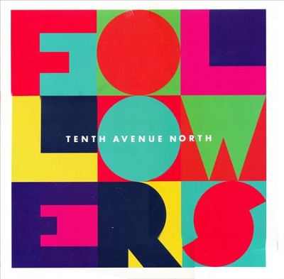 Followers, Vinyl   -     By: Tenth Avenue North