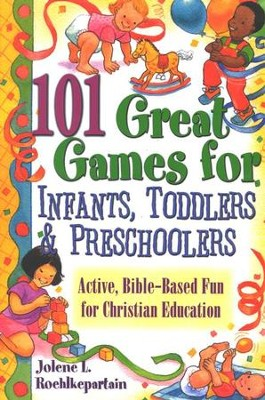101 Great Games for Infants, Toddlers, & Preschoolers  -     By: Jolene L. Roehlkepartain