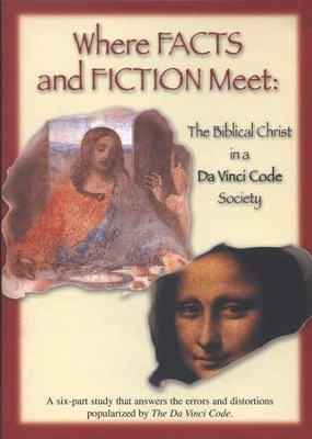 Where Facts and Fiction Meet: The Biblical Christ In A  Da Vinci Code Society, DVD  -