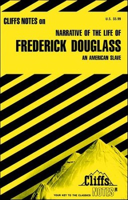 CliffsNotes on Douglass' Narrative of the Life of Frederick Douglass  -     By: John Chua