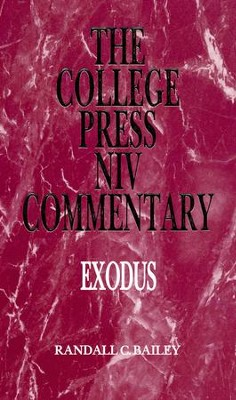 Exodus: The College Press NIV Commentary   -     By: Dr. Randall C. Bailey