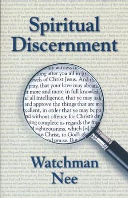 Spiritual Discernment  -     By: Watchman Nee