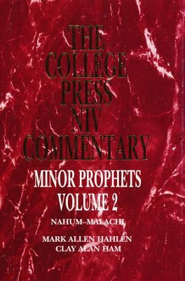 The Minor Prophets, Vol. 2: The College Press NIV Commentary   -     By: Dr. Mark Allen Hahlen, Dr. Cay Alan Ham