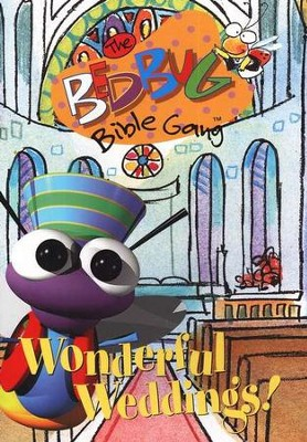 The Bedbug Bible Gang ®: Wonderful Weddings, DVD   -