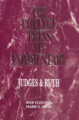 Judges and Ruth: The College Press NIV Commentary   -     By: Rob Fleenor, Mark S. Ziese