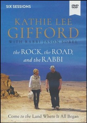 The Rock, the Road, and the Rabbi Video Study  -     By: Kathie Lee Gifford
