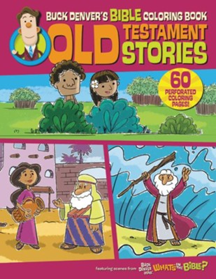 Buck Denver's Bible Coloring Book: Old Testament Stories  -