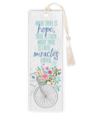 Where There is Hope, There is Faith Bookmark  -