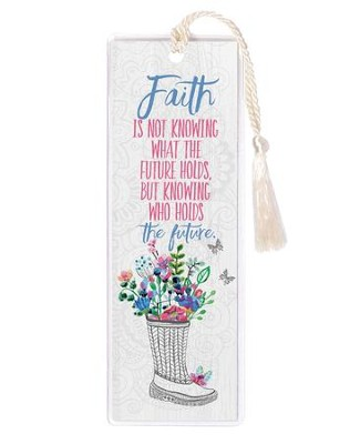 Faith is Not Knowing What the Future Holds Bookmark  -