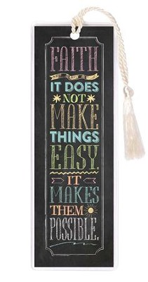 Faith, It Does Not Make Things Easy Bookmark  -