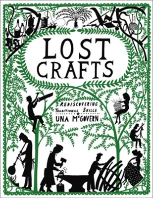 Lost Crafts  -     By: Una McGovern