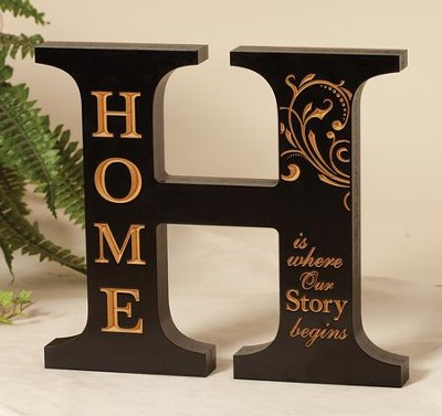 H, Home Is Where Our Story Begins, Tabletop Plaque  -