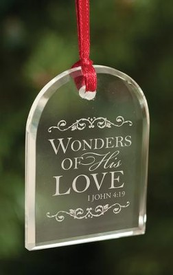 Wonders Of His Love, Crystal Ornament  -
