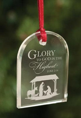 Glory To God In The Highest, Crystal Ornament  -