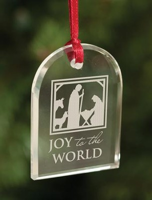 Joy To The World, Crystal Ornament  -