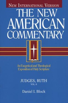 Judges & Ruth: New American Commentary [NAC]   -     By: Daniel Block