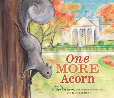 One More Acorn  -     By: Don Freeman, Roy Freeman