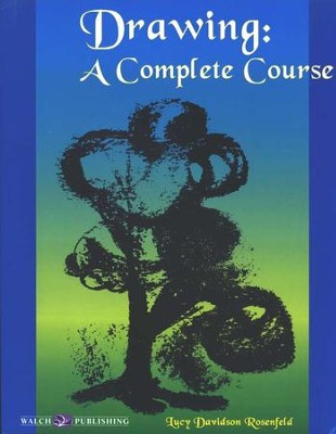 Drawing: A Complete Course                     -     By: Lucy Davidson Rosenfeld