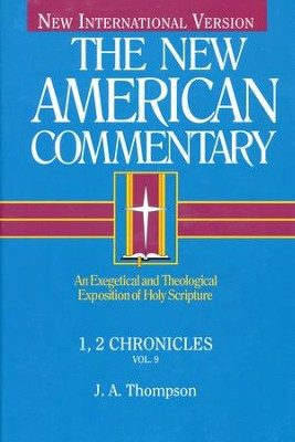 1st & 2nd Chronicles: New American Commentary [NAC]   -     By: J.A. Thompson