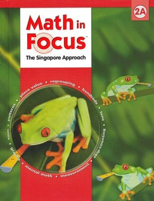 Math in Focus: The Singapore Approach Grade 2 Student Book A  -