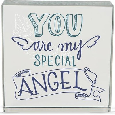 You Are My Special Angel Glass Block  -